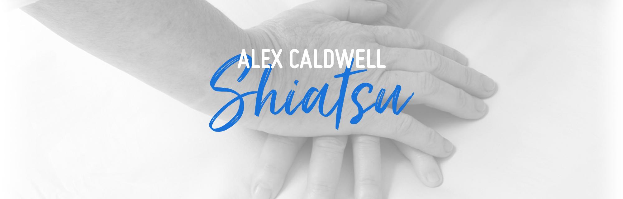 Shiatsu Fitzroy - Alex Caldwell Shiatsu Fitzroy